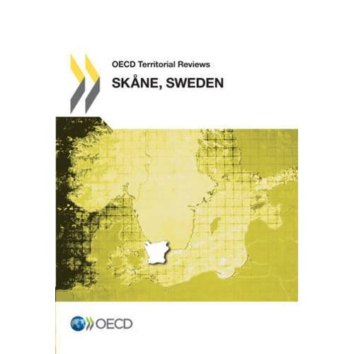 OECD Territorial Reviews : Skane, Sweden 2012