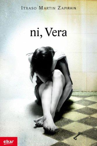 Ni, Vera (Literatura) (Basque Edition)