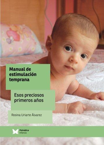 Download Manual de estimulación temprana: Esos preciosos primeros años