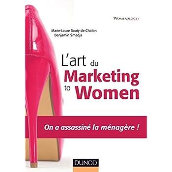 L'art du marketing to women - On a assassiné la ménagère !