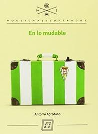 En lo mudable par Antonio Agredano