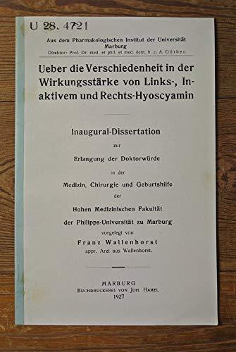 Ueber die Verschiedenheit in der Wirkungsstärke von Links-, Inaktivem- und Rechts-Hyoscyamin.