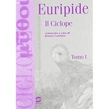Ciclope. La figura di Polifemo tra antichi e moderni. Per i Licei e gli Ist. magistrali