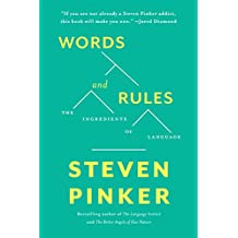 Words and Rules: The Ingredients Of Language (English Edition)