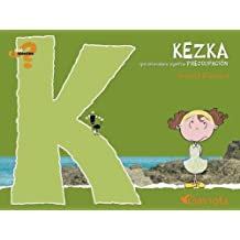 Kezka (que en euskera significa Preocupación) (¿Qué sientes?)