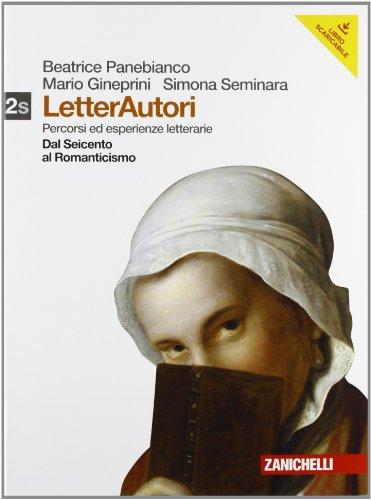 Letterautori. Percorsi ed esperienze letterarie. Giacomo Leopardi. Per le Scuole superiori. Con espansione online: 2
