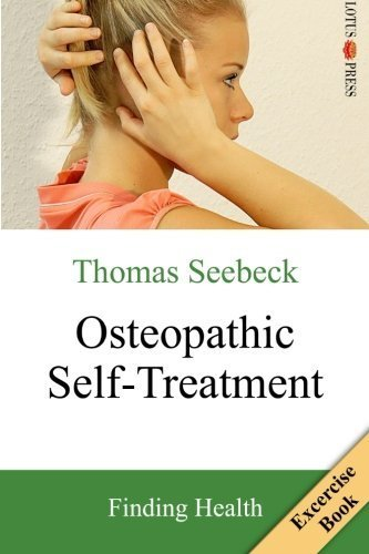 Osteopathic Self-Treatment: Finding Health by Seebeck, Thomas (2014) Paperback