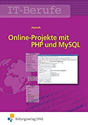 Online-Projekte mit PHP und MySQL: Schülerband