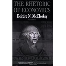 The Rhetoric of Economics (Rhetoric of the Human Sciences) by Deirdre N. McCloskey (1998-04-15)