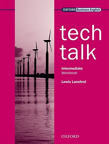 Tech Talk Intermediate. Workbook por Lewis Lansford