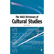 The SAGE Dictionary of Cultural Studies: v. 1