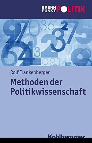 Methoden in der Politikwissenschaft (Brennpunkt Politik)