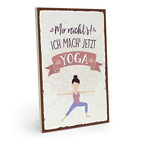 ARTFAVES Holzschild mit Spruch - Mir REICHT\'S! ICH GEH\' JETZT Yoga Machen - Vintage Shabby Deko-Wandbild/Türschild