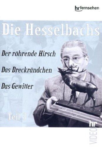 Teil 3: Der röhrende Hirsch / Das Dreckrändchen / Das Gewitter