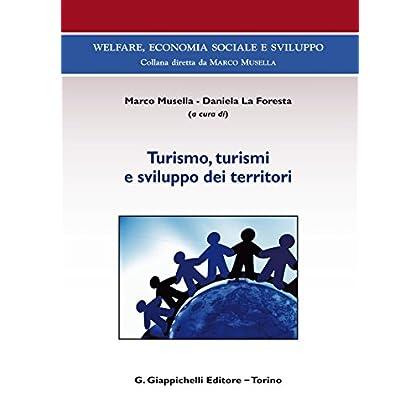 Turismo, Turismi E Sviluppo Dei Territori