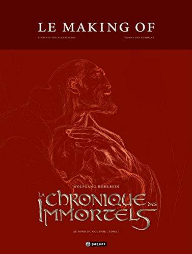 La Chronique des Immortels : Le Making of