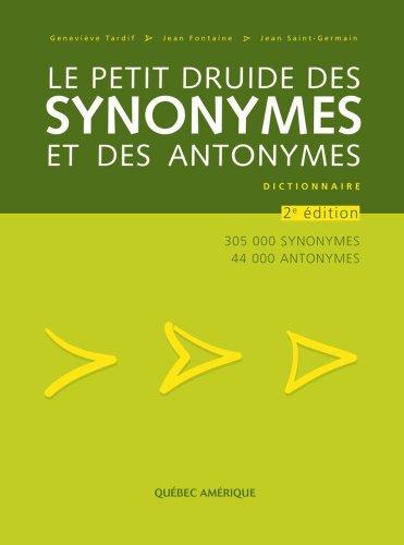 Le Petit Druide des Synonymes et des Antonymes
