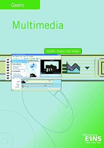Multimedia: Grafik, Audio, Video Lehr-/Fachbuch (Multimedia mit Office XP)