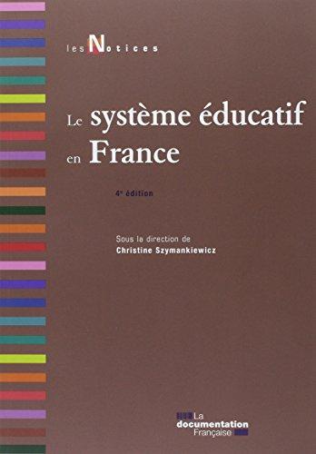 Le système éducatif en France par Christine Szymankiewicz