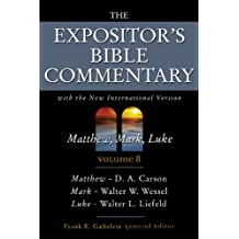 8: Expositor's Bible Commentary: With the New International Version of the Holy Bible: Matthew-Luke v. 8