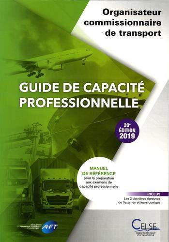 Guide de capacité professionnelle Organisateur commissionnaire de transport par  AFT