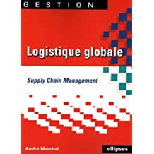 Logistique globale : Supply Chain Management