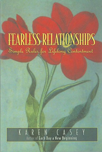 Fearless Relationships: Simple Rules for Lifelong Contentment (English Edition)