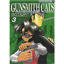 Gunsmith Cats Burst Vol.3 de SONODA Kenichi ( 11 juillet 2007 )
