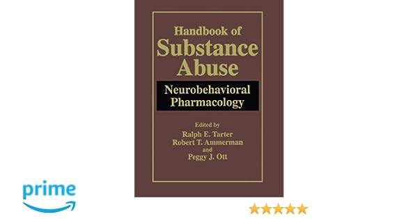 Handbook of Substance Abuse: Neurobehavioral Pharmacology