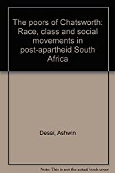 The poors of Chatsworth: Race, class and social movements in post-apartheid South Africa