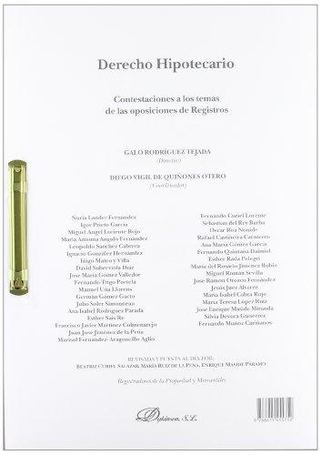 Derecho Hipotecario - Constetaciones A Los Temas De Las Oposiciones De Registros