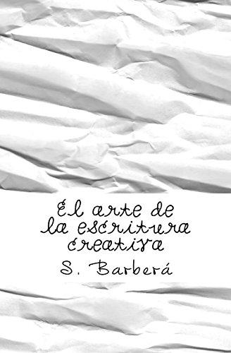 El arte de la escritura creativa por S. Barberá