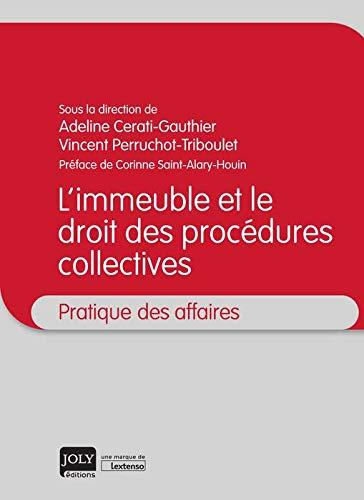 L'immeuble et le droit des procedures collectives par Adeline Cerati-Gauthier