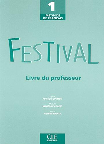 Festival 1 - Livre du professeur par Michèle Maheo-Le Coadic