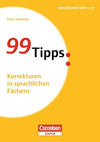 99-tipps-praxis-ratgeber-schule-fur-die-sekundarstufe-i-und-ii-korrekturen-in-sprachlichen-fachern-b