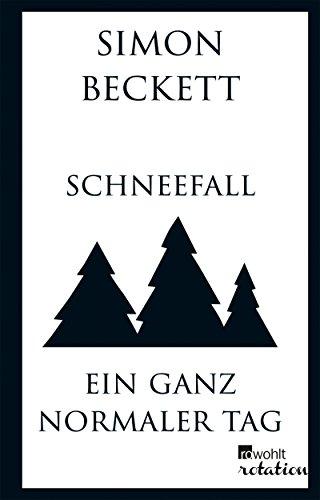 Buchseite und Rezensionen zu 'Schneefall & Ein ganz normaler Tag' von Simon Beckett