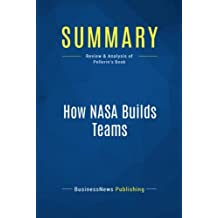 Summary: How NASA Builds Teams: Review and Analysis of Pellerin's Book