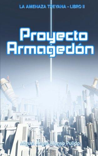 Proyecto Armagedon: Volume 2 (La Amenaza Treyana)