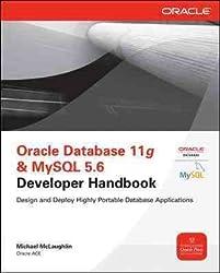 [(Oracle Database 11g and MySQL 5.6 Developer Handbook )] [Author: Michael McLaughlin] [Nov-2011]