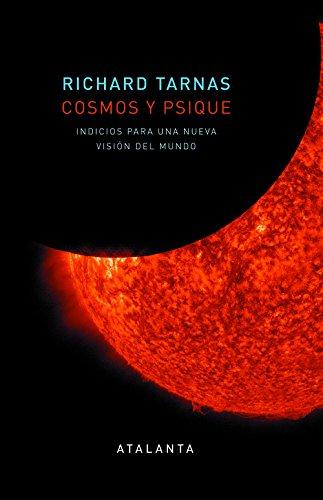 Cosmos y psique (MEMORIA MUNDI) por Richard Tarnas