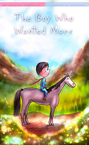 The Boy Who Wanted More book cover