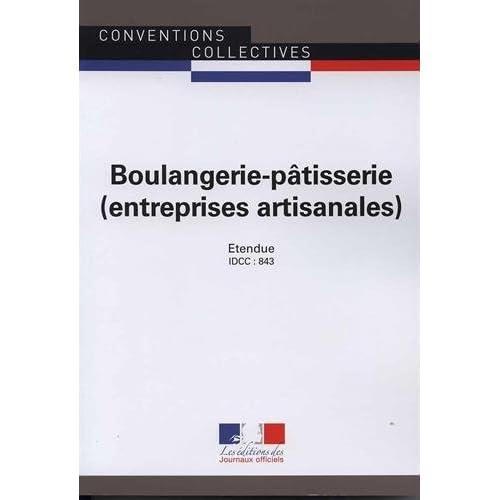 Boulangerie-pâtisserie (entreprises artisanales) : IDCC 843
