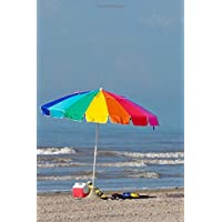 A Day at the Beach:  Colorful Beach Umbrella and Cooler for Sun and Fun Journal: 150 Page Lined Notebook/Diary