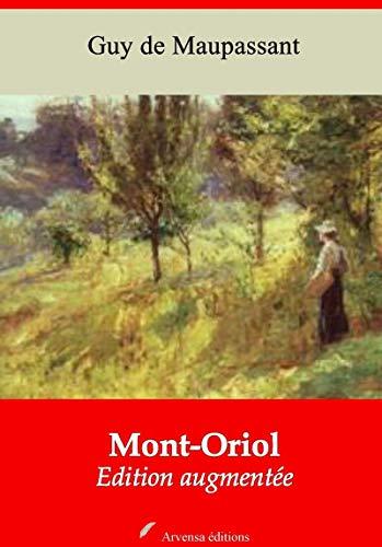 Mont-oriol | Edition Intégrale Et Augmentée: Nouvelle Édition 2019 Sans Drm por Guy De Maupassant epub
