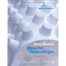 Handbuch Material-Technologie.