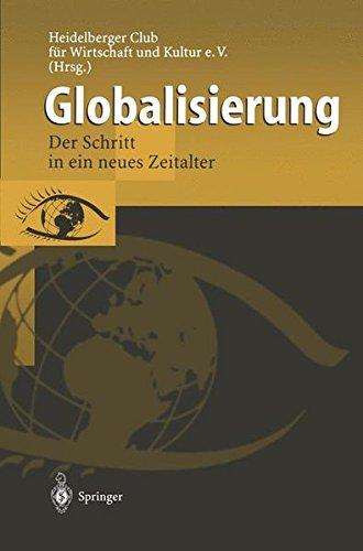 Globalisierung: Der Schritt in Ein Neues Zeitalter