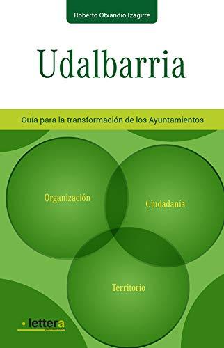 Udalbarria. Guía para la transformación de los Ayuntamientos