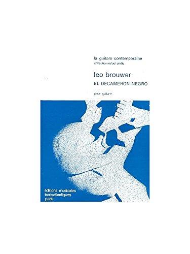 Léo Brouwer: El Decameron Negro