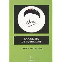 La Guerra De Las Guerrillas