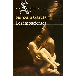 Los impacientes (Biblioteca Breve) Premio Biblioteca Breve 2000